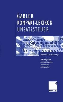 Gabler Kompakt-Lexikon Umsatzsteuer (Paperback)