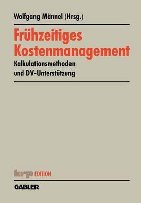 Fruhzeitiges Kostenmanagement - KRP-Edition (Paperback)
