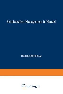 Schnittstellen-Management Im Handel: Eine Analyse Der Informationsflusse Zwischen Warenwirtschaft Und Rechnungswesen - Schriften Zur Edv-Orientierten Betriebswirtschaft (Paperback)