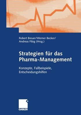 Strategien fur das Pharma-Management (Paperback)