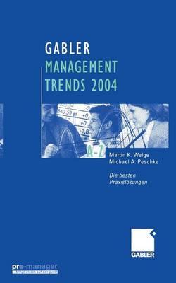 Managementtrends 2004: Die Besten Praxislosungen (Paperback)
