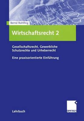 Wirtschaftsrecht: 2 (Paperback)