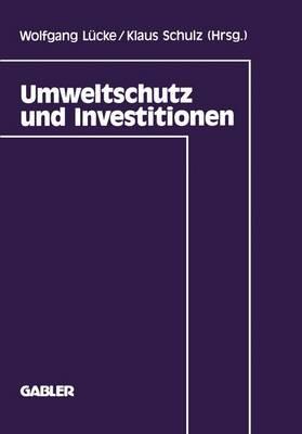 Umweltschutz Und Investitionen (Paperback)