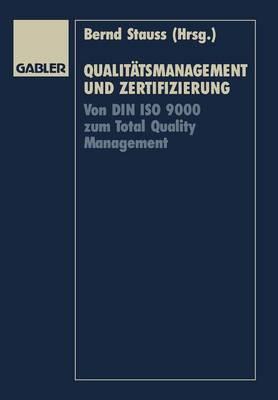 Qualitatsmanagement und Zertifizierung (Paperback)