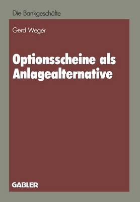 Optionsscheine ALS Anlagealternative - Die Bankgeschafte (Paperback)