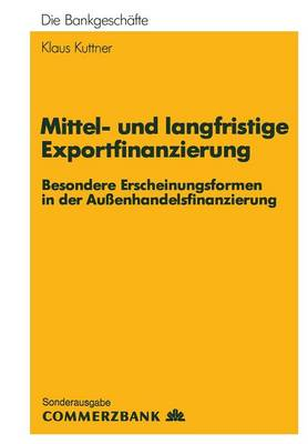 Mittel- und Langfristige Exportfinanzierung (Paperback)