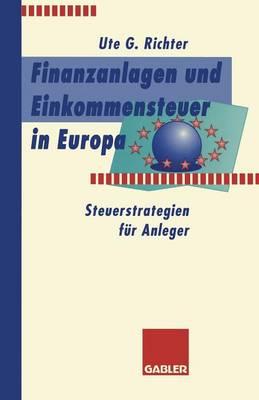 Finanzanlagen Und Steuerstrategien in Europa: Steuerstrategien F�r Anleger (Paperback)