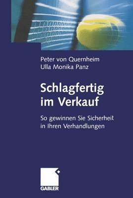 Schlagfertig im Verkauf: So Gewinnen sie Sicherheit in Ihren Verhandlungen (Paperback)