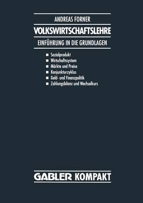 Volkswirtschaftslehre: Einf hrung in Die Grundlagen (Paperback)