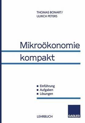 Mikrookonomie Kompakt (Paperback)