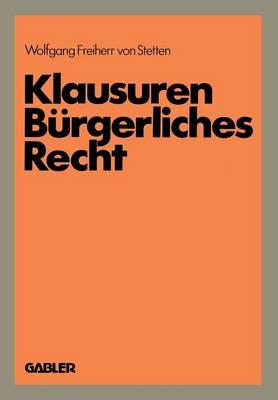 Klausuren Burgerliches Recht: Ubungen Im Bgb Und Hgb (Paperback)