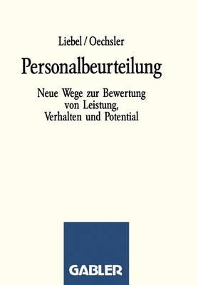 Personalbeurteilung: Neue Wege Zur Bewertung Von Leistung, Verhalten Und Potential (Paperback)