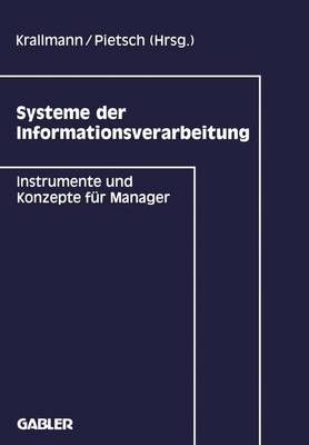 Systeme der Informationsverarbeitung (Paperback)