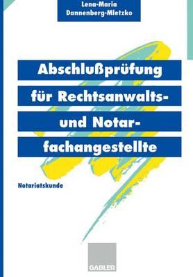 Abschlussprufung fur Rechtsanwalts- und Notarfachangestellte (Paperback)