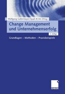 Change Management und Unternehmenserfolg (Paperback)