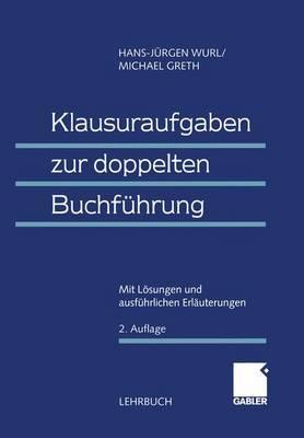 Klausuraufgaben zur Doppelten Buchfuhrung (Paperback)