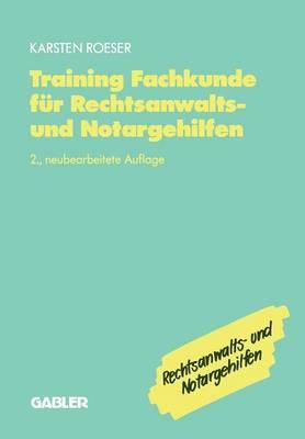 Training Fachkunde Fur Rechtsanwalts- Und Notargehilfen (Paperback)