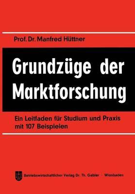 Grundzuge Der Marktforschung (Paperback)