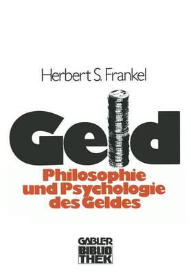 Geld: Die Philosophie Und Die Psychologie Des Geldes (Paperback)