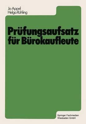 Prufungsaufsatz fur Burokaufleute (Paperback)