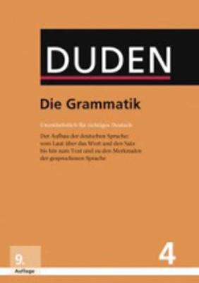 Der Duden in 12 Banden: 4 - Die Grammatik (Hardback)
