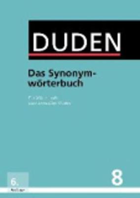 Der Duden in 12 Banden: 8 - Das Synonymworterbuch (Hardback)