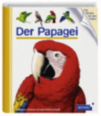 Meyers Kleine Kinderbibliothek: Der Papagei (Hardback)
