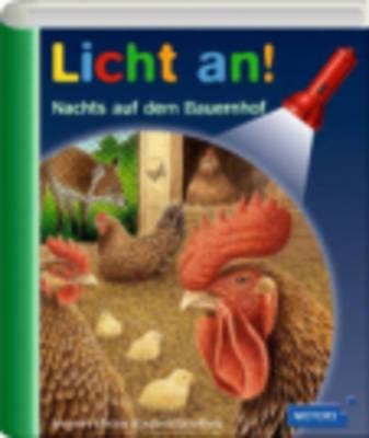 Meyers Kleine Kinderbibliothek - Licht An!: Nachts Auf Der Bauernhof (Hardback)