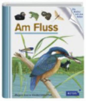 Meyers Kleine Kinderbibliothek: Am Fluss (Hardback)