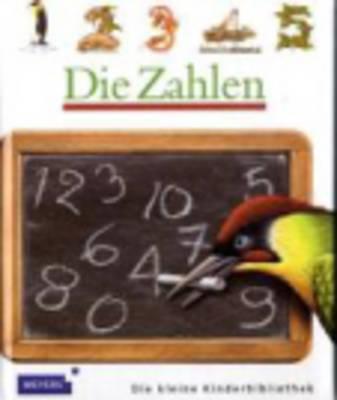 Meyers Kleine Kinderbibliothek: Die Zahlen (Hardback)