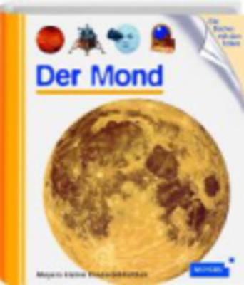 Meyers Kleine Kinderbibliothek: Der Mond (Hardback)