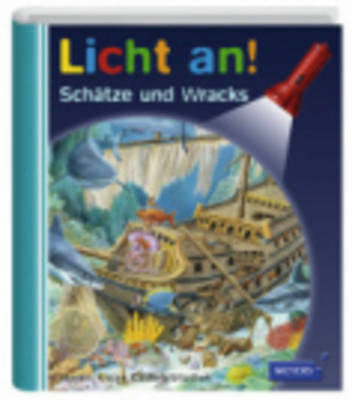 Meyers Kleine Kinderbibliothek - Licht An!: Schatze Und Wracks (Hardback)