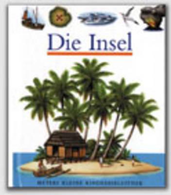 Meyers Kleine Kinderbibliothek: Die Insel (Hardback)