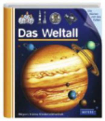 Meyers Kleine Kinderbibliothek: Das Weltall (Hardback)