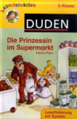Die Prinzessin Im Supermarkt (1. Klasse) (Hardback)