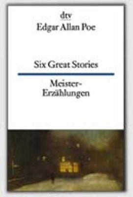 Dtv Zweisprachig: Six Great Stories/Meistererzahlungen (Paperback)