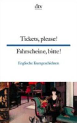 Tickets, please! Fahrscheine, bitte! (Paperback)