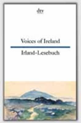 Voices of Ireland - Irlandlesebuch (Paperback)
