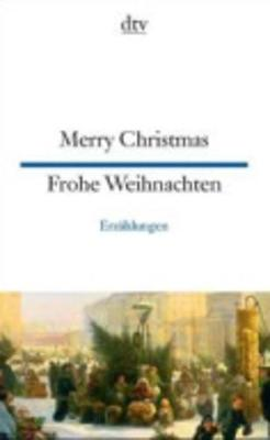 Merry Christmas - Frohe Weihnachten (Paperback)