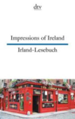 Impressions of Ireland/Irland-Lesebuch (Paperback)