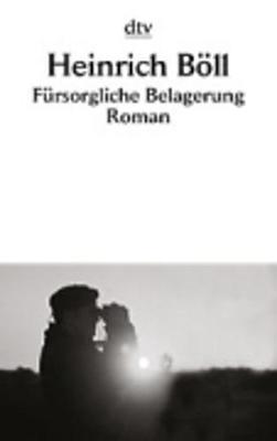 Fursorgliche Belagerung - Fiction, Poetry & Drama (Paperback)