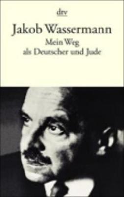 Mein Weg Als Deutscher Und Jude (Paperback)