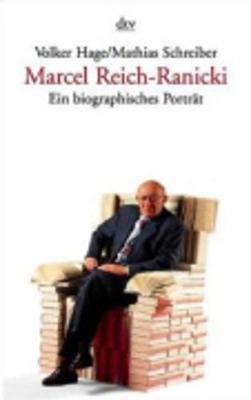 Marcel Reich-ranicki Ein Biographisches Portrat (Paperback)