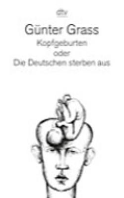 Kopfgeburten Oder Die Deutschen Sterben Aus (Paperback)