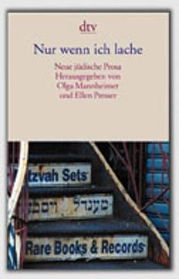 NUR Wenn Ich Lache; Neue Judische Prosa (Paperback)