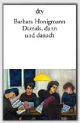 Damals, Dann Und Danach (Paperback)