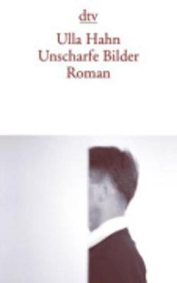 Unscharfe Bilder (Paperback)