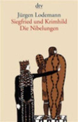 Siegfried Und Krimhild; Die Nibelungen (Paperback)