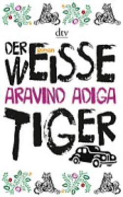 Der Weisse Tiger (Paperback)