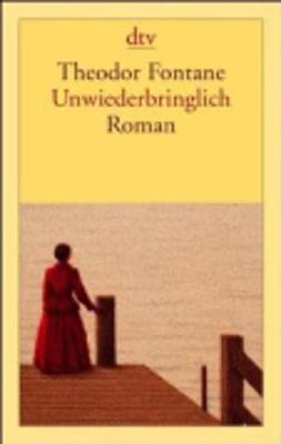 Unwiederbringlich (Paperback)